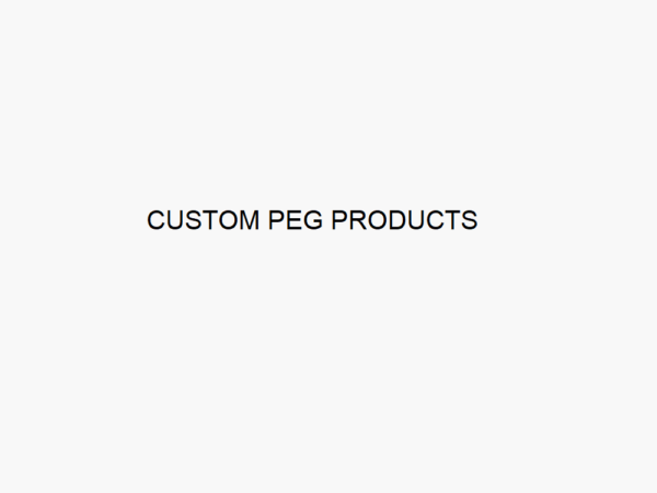 Custom PEG Products