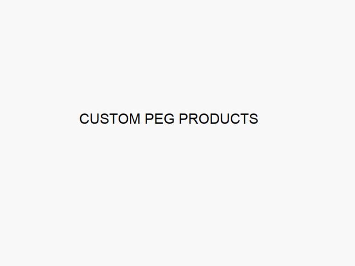 Custom PEG Products