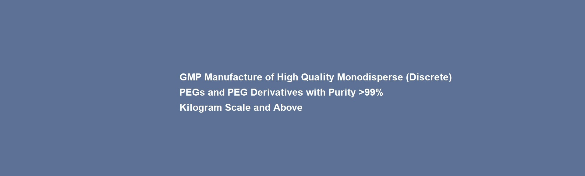 High purity discrete PEG Products